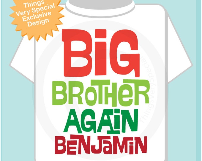 Boys Personalized Christmas Red and Green Big Brother Again Shirt or Onesie, Infant, Toddler or Youth (12042013a)