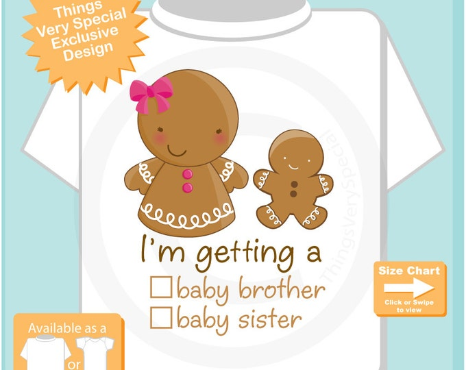 "Gender Reveal Gingerbread Big Sister with the words ""I'm Getting A, Baby Brother or Baby Sister"" check the box - Announcement 12072016c"