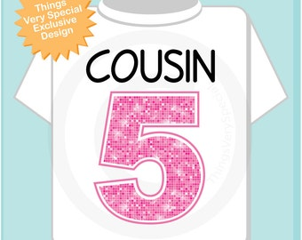 Cousin number 5, Additional Cousin Number, Big Pink Number 5 for Fifth Cousin, Tee or Onesie 03202014e