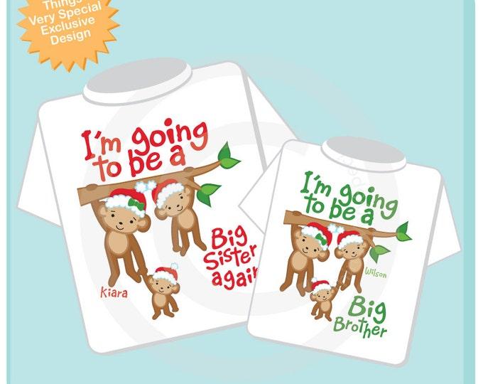 Christmas Theme I'm Going to Be A Big Sister Again, Big Brother Shirt set of 2, Sibling Shirt, Personalized Tshirt Cute Monkeys 11132013j