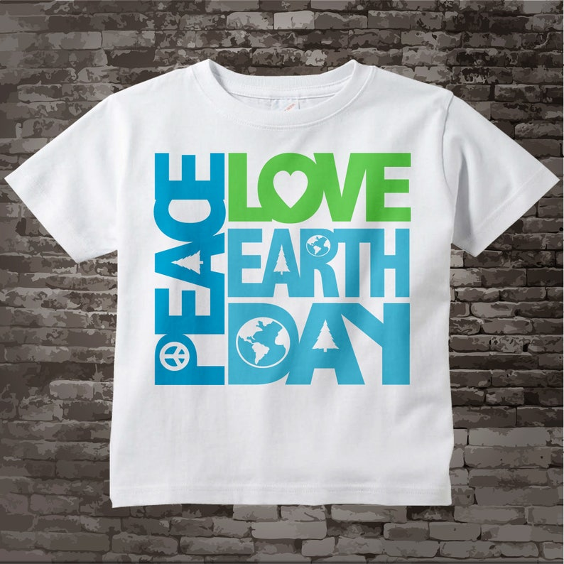 a958e56d8 Peace Love Earth Day Shirt Earth Day Shirt or Onesie   Etsy