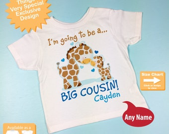 I'm Going to Be A Big Cousin Shirt, Big Cousin Onesie, Personalized Big Cousin Shirt, Giraffe Sibling Outfit top 04042012b