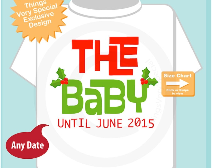 Christmas Pregnancy Announcement The Baby Shirt Personalized Infant, Toddler or Youth Red and Green Text t-shirt or Onesie (11102014g)