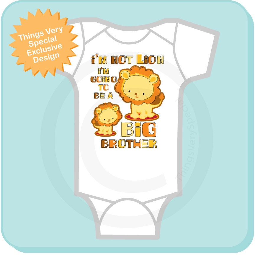 b95a035d2 ... I'm Going To Be A Big Brother Lion Tee Shirt or Onesie 09162011a.  gallery photo gallery photo gallery photo