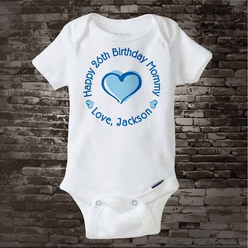 Happy Birthday Mommy Shirt Or Onesie With Blue Heart