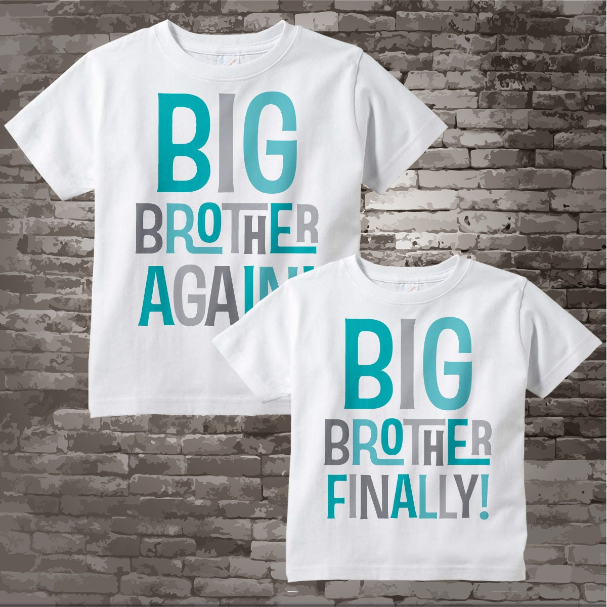 aca66b5641 Big Brother Again and Big Brother Finally Tee Shirt or Onesie set of ...