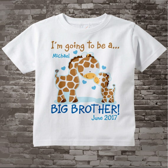 3f622acf2 Personalized I'm Going to Be A Big Brother Giraffe Shirt | Etsy
