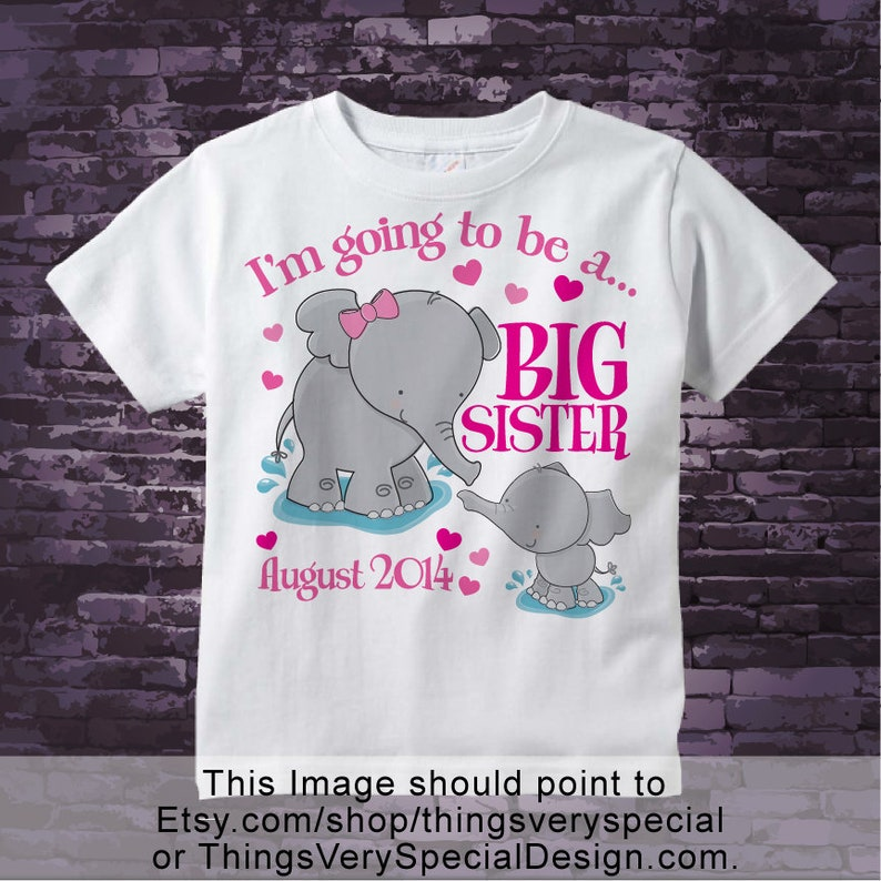 796f160e16d8 Elephant Big Sister Shirt I m going to Be a Big Sister