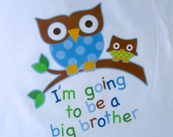 Big Brother Shirt I'm going to Be a Big Brother Owl Tee Shirt or Big Brother Onesie Pregnancy Announcement (09202011a)