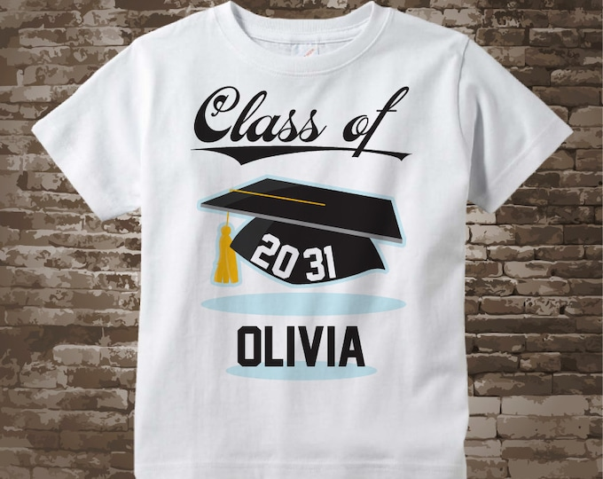 Class of 2031 Future Graduate Shirt, Personalized Graduation Shirt Future Graduation Shirt any year Child's Back To School Shirt 05302018a