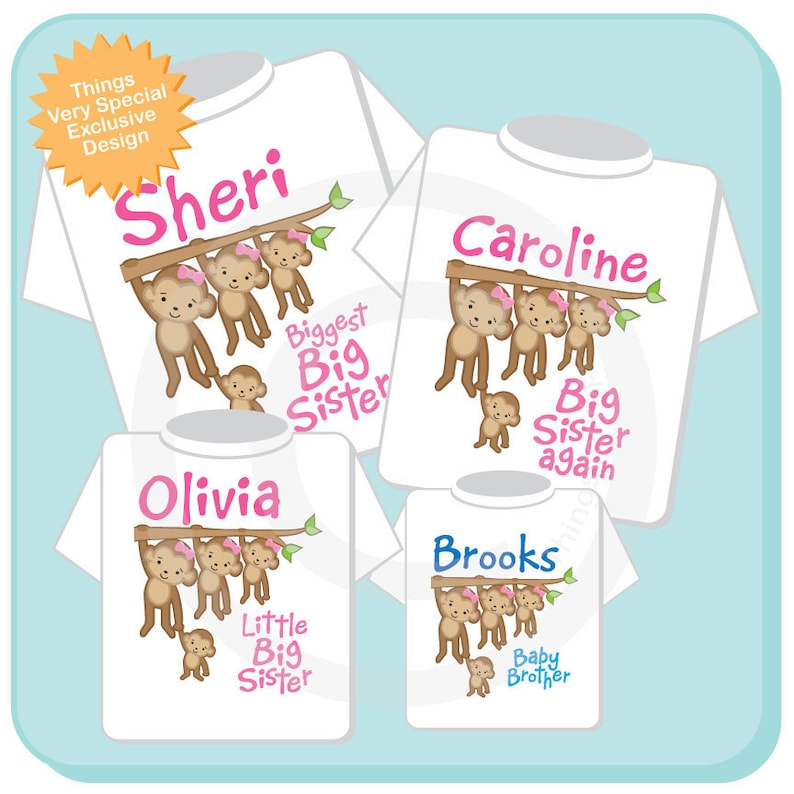 Sibling Monkey Shirt Set Set of Four Big Sister Biggest Sister Shirt and Baby Brother Bigger Sister Personalized Shirt or Onesie