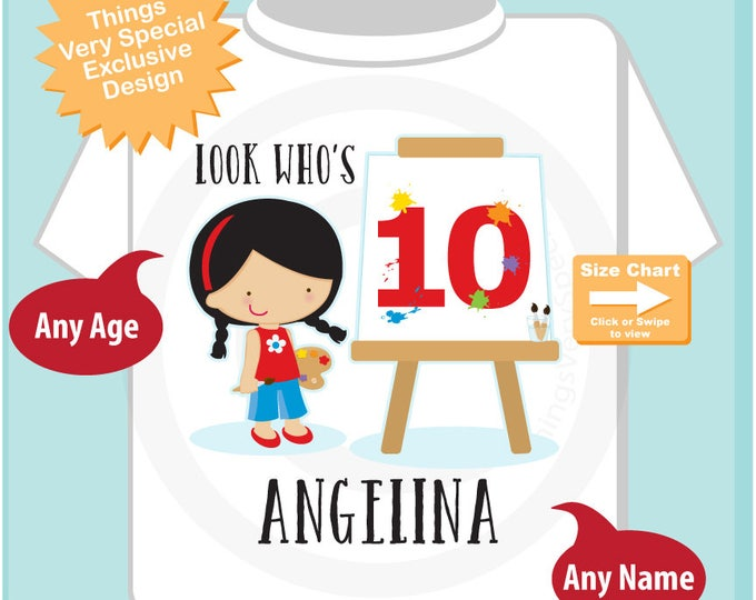 Painting Theme Tenth Birthday t-shirt, 10th Birthday Paint Shirt, Personalized Girls Birthday tee shirt, Look Who's 10 (05092017b)