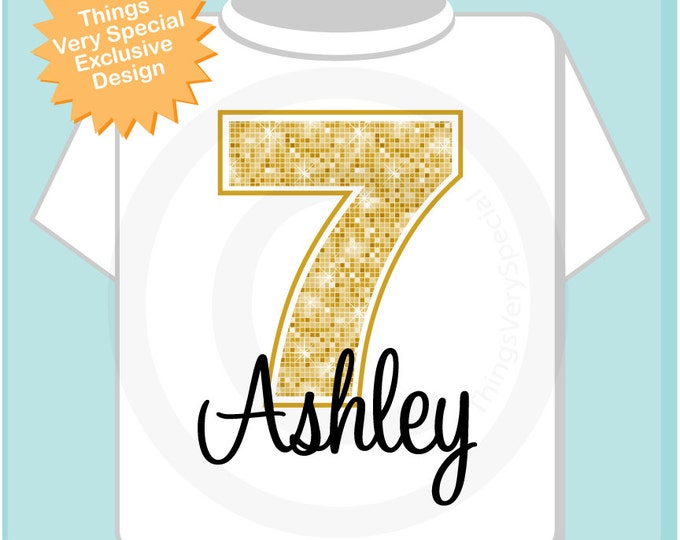 Seventh Birthday Shirt, Golden 7 Birthday t-Shirt, Any Age Personalized Girls Birthday Shirt Gold Color Age and Name Tee (10302013b)
