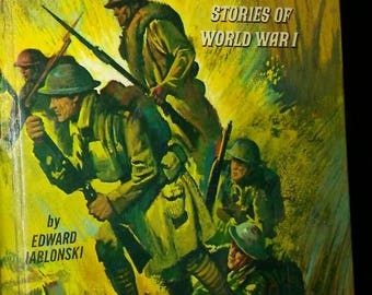 1965 The Great War Book- Stories of WW 1