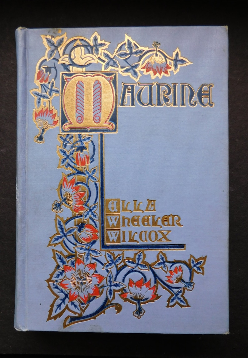 1901 'Maurine and Other Poems' by Ella Wheeler Wilcox image 0