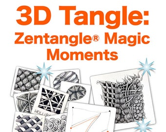 3D Tangle Zentangle® Magic Moments - Download PDF Tutorial Ebook
