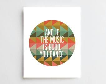Music Is Good - ART PRINT - Free Shipping!