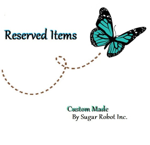 custom items for Deana