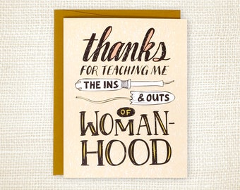 Funny Mother's Day Card - Tampon Mother's Day Card - Card for Mom - Womanhood
