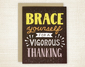 Funny Thank You Card, Thank You Card for Friend  - Vigorous Thanking