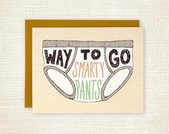 Funny Graduation Card, Congratulations Card - Way to Go Smarty Pants