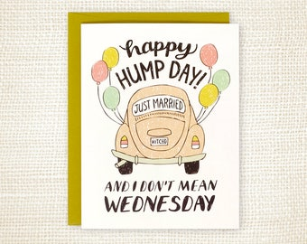 Funny Wedding Card - Wedding Congratulations for Friend - Happy Wedding - Wedding Getaway Car - Hump Day