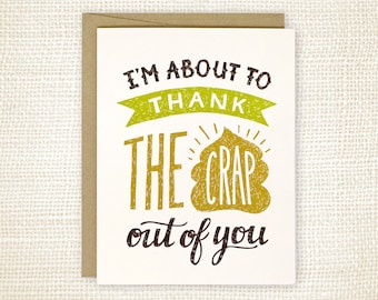 Funny Thank You Card, Thank You Card for Friend  - Thank the Crap