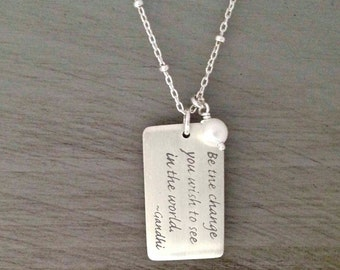 Be The Change Sterling Silver Necklace Graduation Wedding Mother's Day Be The Change You Wish To See In The World. Gandhi