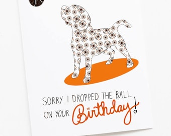 Belated Birthday Greeting Card - Beagle Drop the Ball Dog Card