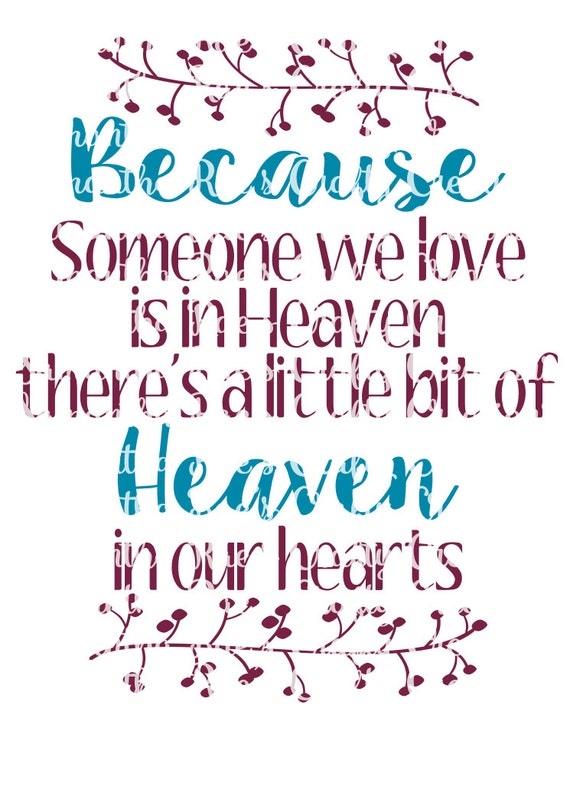 Svg Png Dfx Because Someone We Love Is In Heaven There Is A Etsy