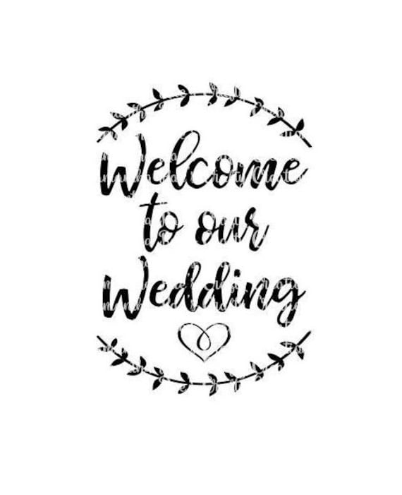 SVG PNG DFX Welcome to our Wedding Digital Files Wedding | Etsy