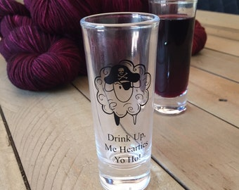 pirate sheep cordial shot glass gift for knitters crocheters weavers 2 oz shot glass YARRRN yarn drink up me hearties yo ho