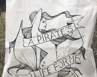 Pirate's Life For Me Tote Bag | screen printed mermaid pirate tote bag | cotton canvas tote bag