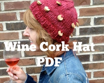 Wine Cork Hat Knitting Pattern handspun PDF bulky yarn hat pattern Digital Download Rose Burgandy Merlot cabernet yarn wine cork diy