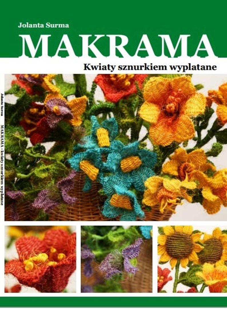 In Polish Language: How to make Macrame Flowers BOOK image 0