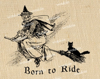 Witch Flying Broom Black Cat Born to Ride Halloween Magic Spells Vintage Digital Image Transfer Printable Clip Art