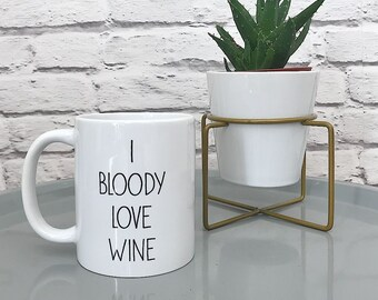 I Bloody Love Wine Hand-Printed Mug - Hand Printed Cup - Gift for Him Her - White and Black Mug - Funny Cup