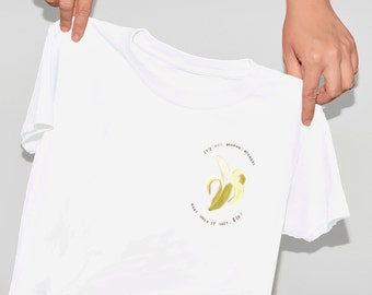 its one banana Michael . what could it cost, 10 dollars . Bluth family shirt