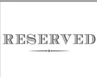 Reserved for Denise