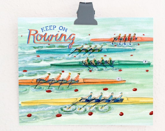 Keep On Rowing Art Print