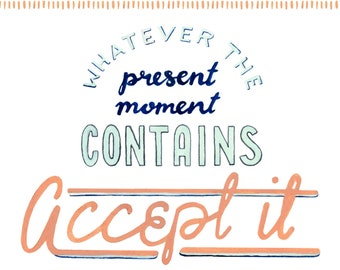 Present Moment lettered quote art print of watercolor illustration