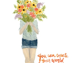 Create Your World Floral Girl lettered quote art print of watercolor illustration