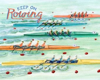 Keep On Rowing crew and rowing art | art print of rowing watercolor painting