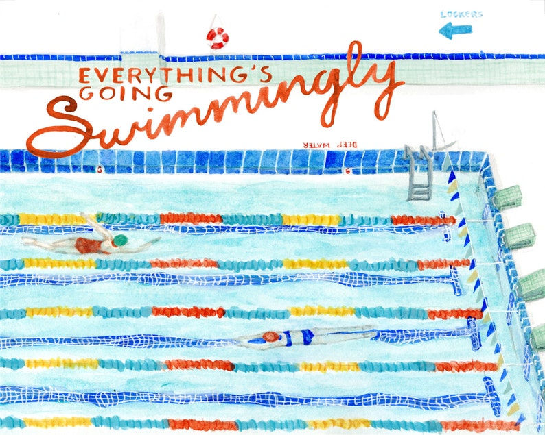 Everything's Going Swimmingly swimming poster  art print image 0
