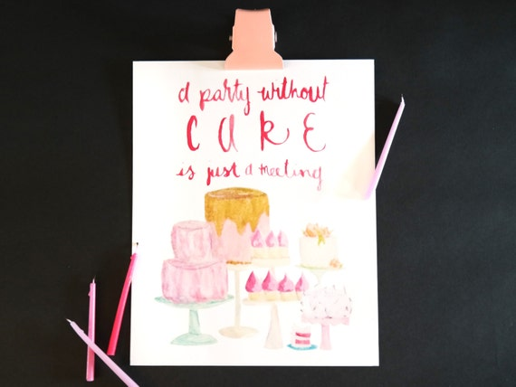 "Watercolor Wednesday Series: ""A party without cake"" art print of an original watercolor illustration"