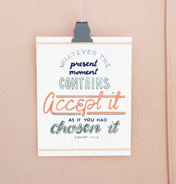 Present Moment Lettered Print