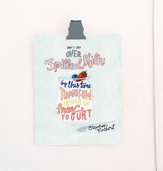 Spilled Milk Lettered Print