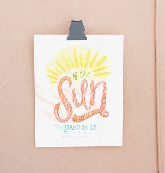 If the Sun Is Shining Lettered Print