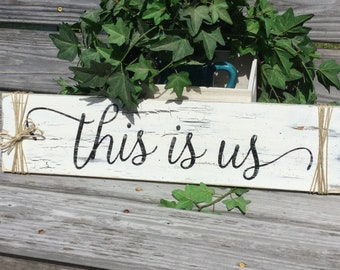 Farmhouse Sign This Is Us Country Primitive Rustic decor