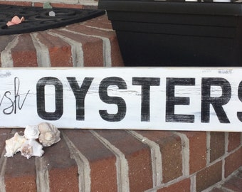 Oyster Sign, fresh oysters, beach kitchen, nautical kitchen sign